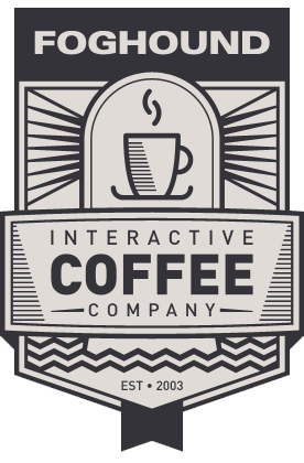 Foghound Interactive Coffee Company